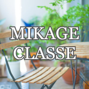 MIKAGE CLASSE